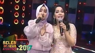 "Fatin feat Iis Sugianto "" Jangan Sakiti Hatinya ""  - Seleb On News Awards (9/2)"
