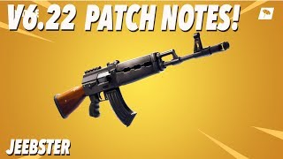 V6.22 Patch Notes! (FORTNITE)