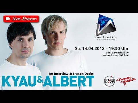 Nachtaktiv #3 (14.04.2018) Kyau & Albert