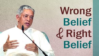 Wrong Belief and Right Belief