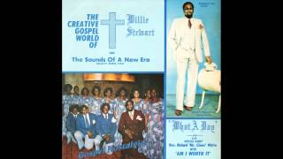 """God Is So Wonderful"" (1979) Willie Stewart & Sounds Of A New Era"