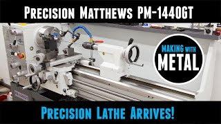 Lathe Arrives! Precision Matthews PM-1440GT Ultra-Precision 14x40 Metal Lathe