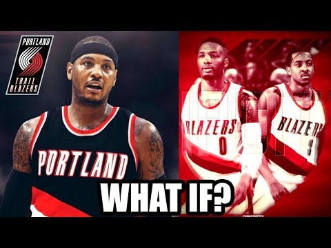 WHAT IF CARMELO ANTHONY IS TRADED TO THE PORTLAND TRAILBLAZERS? NBA 2K17 MY LEAGUE