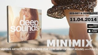 Deep Sounds (The Very Best Of Deep House) (Official Minimix HD)