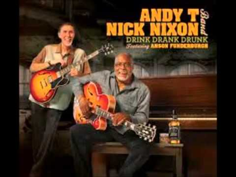 Andy T - Nick Nixon Band feat.  A. Funderburgh - You Look So Good
