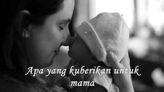 Lagu cintaku untuk mama