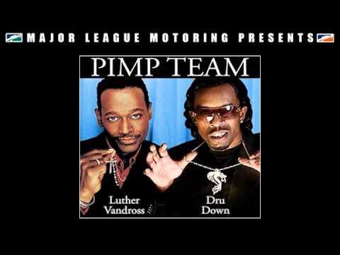 "Luther Vandross & Dru Down - ""Pimp Team"" full album"