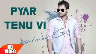 Pyar Tenu Vi ( Full Video Song ) | Amrinder Gill | Amrit Maghera | Speed Records