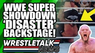 Real Reason Goldberg BOTCHED Revealed! WWE Super ShowDown Backstage 'DISASTER'! | WrestleTalk News