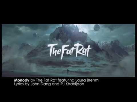 [LYRICS] Monody - The Fat Rat feat  Laura Brehm