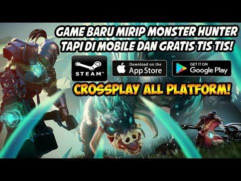 Game Baru Mirip Monster Hunter Tapi Ada Di Mobile & Gratis! (Android/iOS/PC/Console)