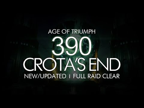 Destiny - 390 Crota's End Raid Full Clear - New Updated Version for Age of Triumph!
