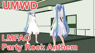 [MMD] TIPNESS / UMWD / LMFAO - Party Rock Anthem