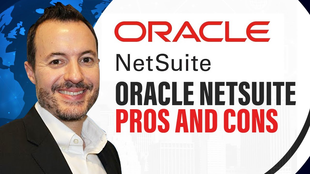 Independent Review of Oracle Netsuite ERP | Small Business Accounting Software or Enterprise Ready?