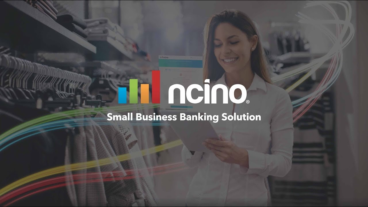 Small Business Banking >> Ncino S Small Business Banking Solution