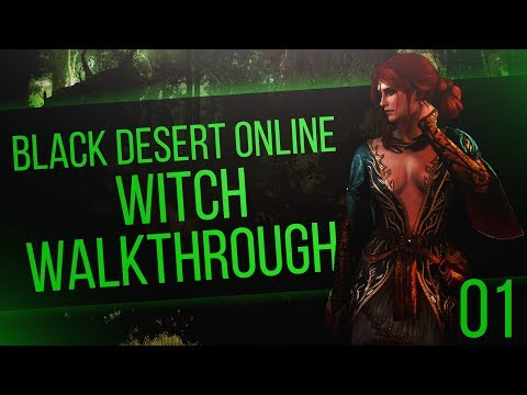 Black Desert Online *XBOX ONE* - Full Witch Walkthrough - Part 1 - The Epic Beginning