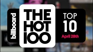 early release billboard hot 100 top 10 april 28th 2018 countdown official