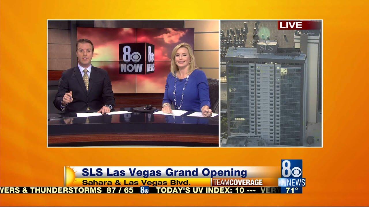 8 News Now is Live for SLS Las Vegas Grand Opening KLAS TV