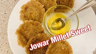 జనన పటట  Jowar Millet Sweet Recipe  Sorghum Flour Sweet  Old Tradition - Jonna Pittu