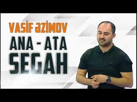 Vasif Azimov - Ana, Ata Segahı / İfalar YENİ