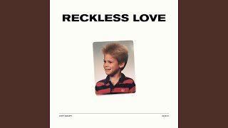 Reckless Love (Single)