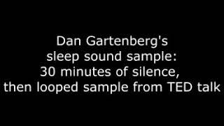Dan Gartenberg's delta wave sound sequence, for sleeping.