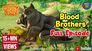 Jungle Book Season 1 Hindi Episode 16 Blood Brothers