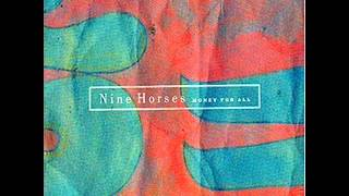 Watch Nine Horses Serotonin video