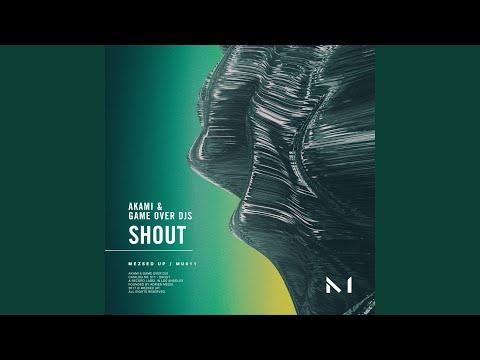 Shout (Original Mix)