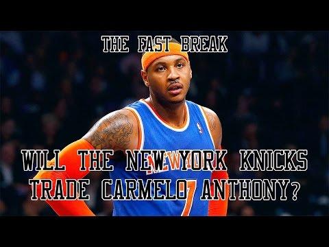 NBA Trade Rumors: Will The New York Knicks Trade Carmelo Anthony?