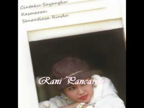 aku masih rindu_Rani Pancarani