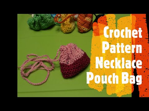 "How to Crochet a ""Small Pouch Bag"" with ""Draw String"" for Lucky Charms & Keepsakes thumbnail"