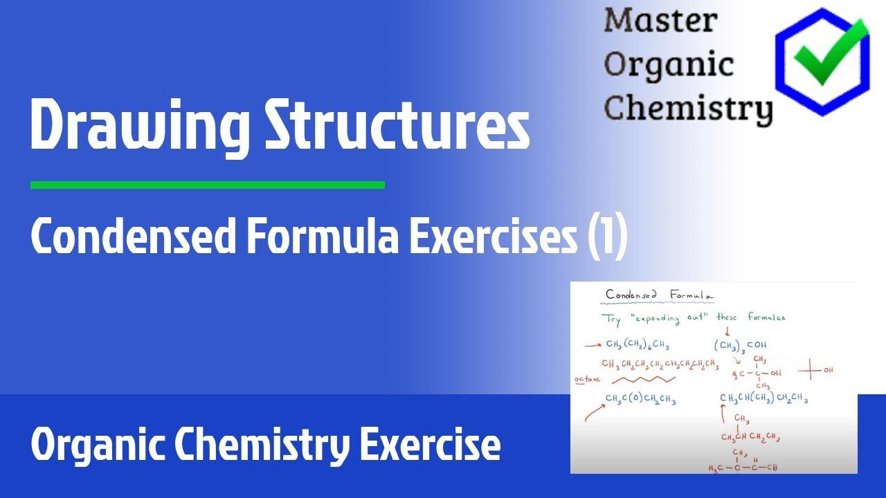 Condensed formula exercises 1 youtube altavistaventures Images