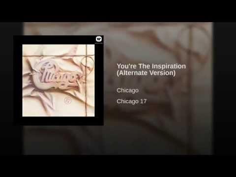You're The Inspiration (Alternate Version)