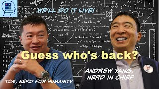 Andrew MF Yang is BACK on Nerds for Humanity - LIVE