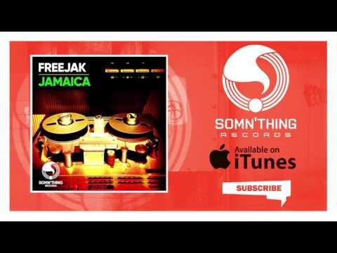 Freejak - Jamaica (Extended Mix)