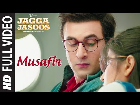Musafir Full Video Song | Jagga Jasoos | Ranbir Kapoor, Katrina Kaif | Pritam