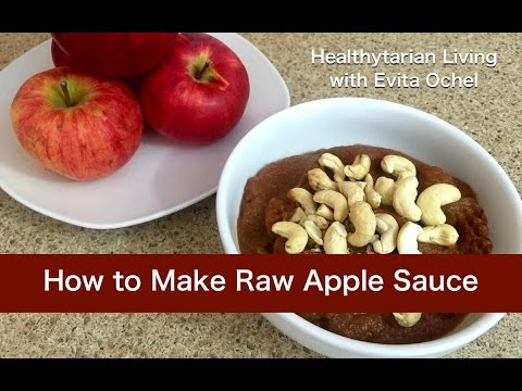 How to Make Raw Apple Sauce: Nutrition, Demo & Tips