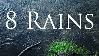 "Layered Rainfall - ""8 Rains"" 