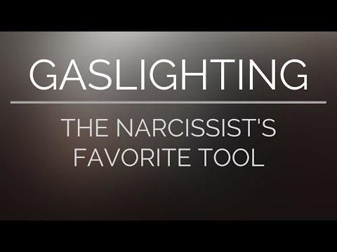 Gaslighting | The Narcissist's Favorite Tool