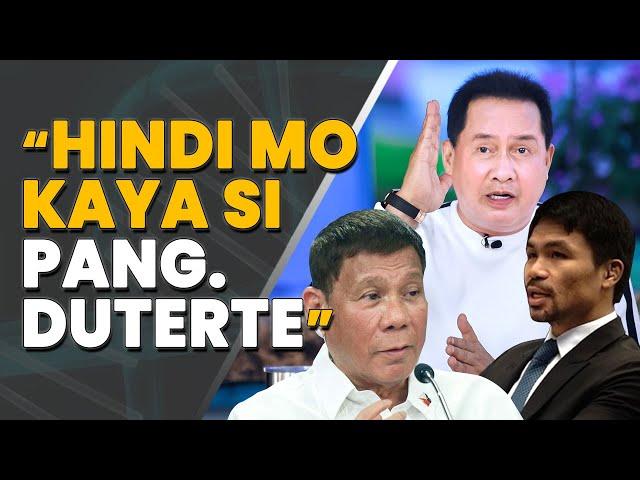 Pastor Quiboloy kay Sen. Pacquiao: Hindi mo kaya si Pang. Duterte. Nawawalan ng respeto si Manny...