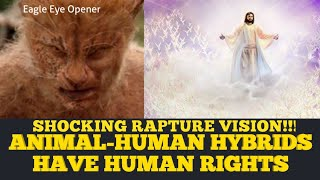 Shocking Post-Rapture Vision Of Human-Animal Hybrid pt 1