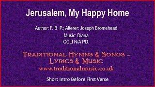 Jerusalem, My Happy Home(Diana) - Old Hymn Lyrics & Music