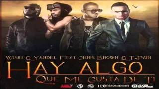 Wisin y Yandel Ft Chris Brown & T -Pain - Algo Que Me Gusta De Ti (Remix)