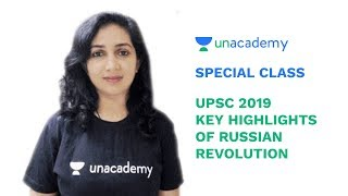 Special Class - UPSC 2019 - Key Highlights of Russian Revolution - Charu Modi