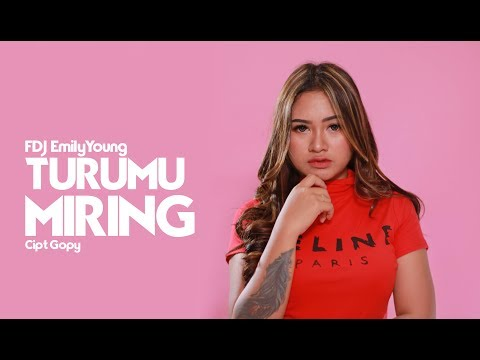 FDJ Emily Young - Fdj Emily Young - Turumu Miring (Versi Reggae)