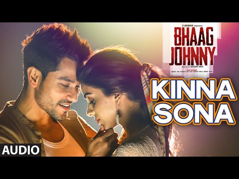 Kinna Sona Full AUDIO Song  Sunil Kamath  Bhaag Johnny  Kunal Khemu  TSeries