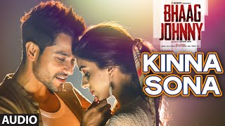 Kinna Sona Full AUDIO Song - Sunil Kamath | Bhaag Johnny | Kunal Khemu | T-Series