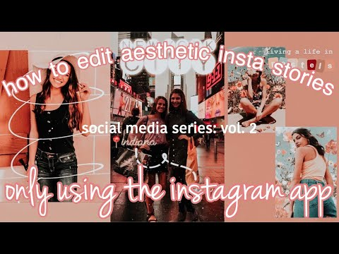 10 easy tips to edit aesthetic instagram stories ONLY USING THE INSTAGRAM APP!!