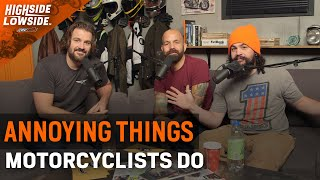 Annoying Things Motorcyclists Do - S2 E11